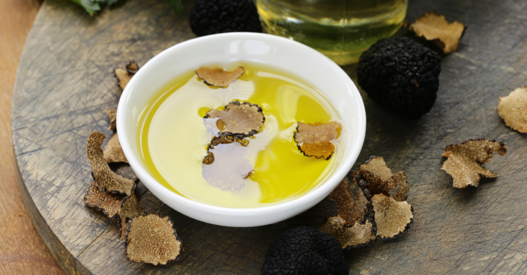 truffles and olive oil